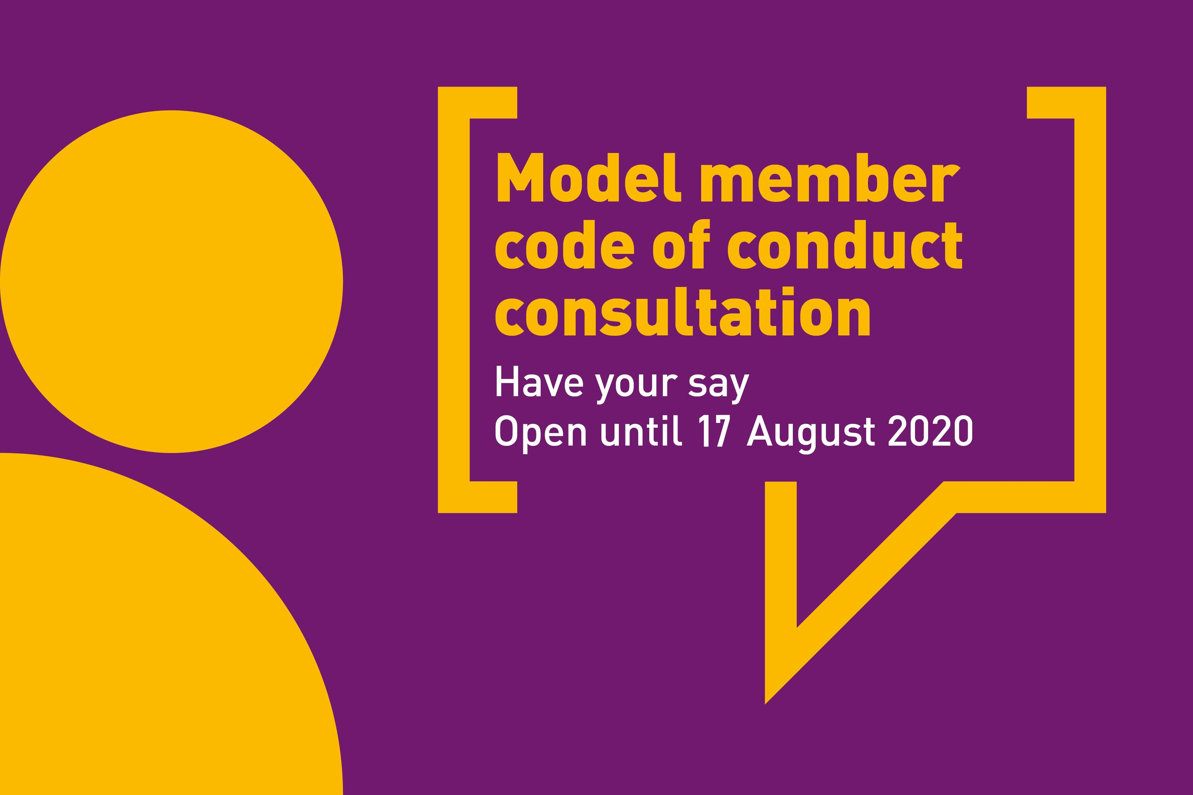 NEW Model Code of Conduct Consultation